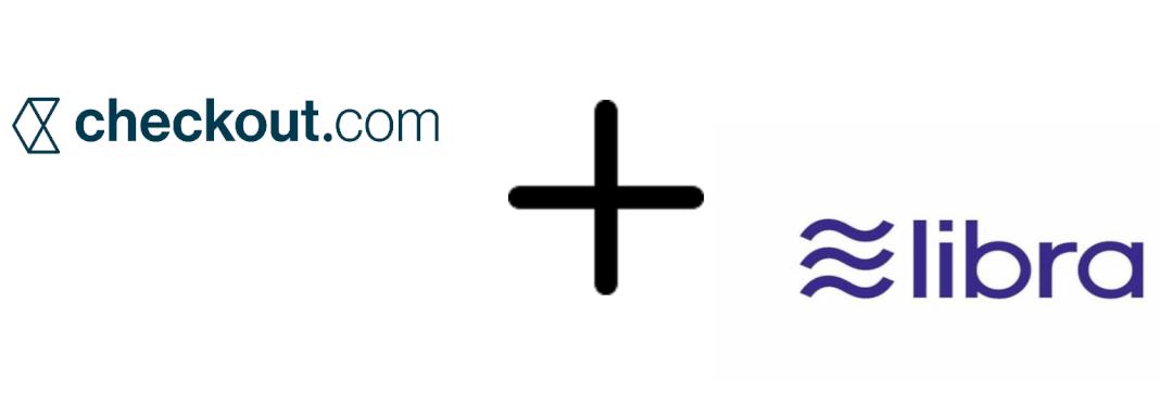 El servicio de pagos Checkout.com pasa a formar parte de la asociación Libra